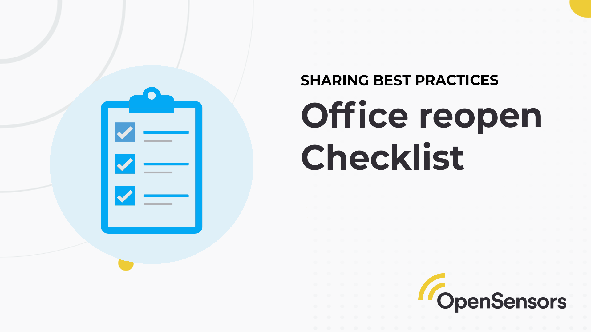 OpenSensor - Office reopen Checklist